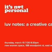Luv Notes: A Creative Cathartic Workshop