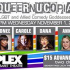 Queernucopia: A Comedy Benefit for Lady Parts Justice League
